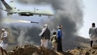 شبوة .. مقتل سبعة يعتقد انتماؤهم للقاعدة بغارة لطائرة من دون طيار أمريكية